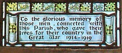 To the glorious memory of those men connected with this parish who gave their lives for their country in the Great War 1914-1919